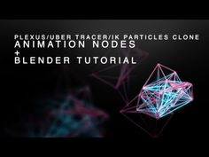 Blender + Animation Nodes Tutorial - Create a Plexus/Ubertracer/IK particles effect for free! - YouTube