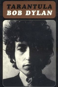 "Bob Dylan - Book ""Tarantula"" published in 1971"