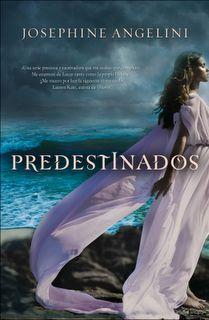 Predestinados (Josephine Angelini) // Starcrossed