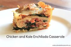 A few nights ago, I made this delicious chicken and kale enchilada casserole. Reader Erin O. sent me a link {Thanks Erin}. Not only was it a snap to make, the Handsome Husband even raved about it! And he's Irish... so the only thing he ever raves...