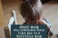 finding joy: dear mom who sometimes feels like she is a terrible mom