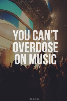 You can't over dose on music. Dance Music, Music Lyrics, Music Quotes, Life Quotes, Music Music, Edm Quotes, Live Music, Music Is My Escape, Music Is Life