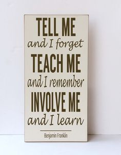 Teach Me Involve Me Wood Sign, Inspirational Wall Art, Children Decor, School Decor, Classroom Sign,Sustainable Home Decor,Your Colors