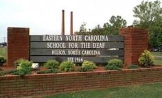 Eastern NC School For The Deaf- Wilson, NC  My school went to visit and stay night & deaf/blind summer camp stayed dorm 1 week. Now miss lots.