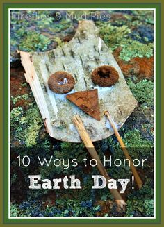 Earth Day is coming up soon! Here are 10 ways to honor it with the kiddos!