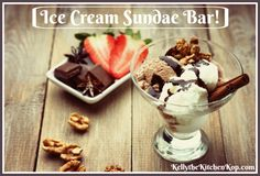 I like offering foods with options, it's great for picky eaters, and also for friends with food allergies. Your guests will love an Ice Cream Sundae Bar!