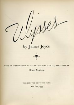 Ulysses, illustrated by Henri Matisse, 1935 I Love Books, Good Books, Books To Read, My Books, James Joyce, Favorite Book Quotes, Get Educated, Roman, Beautiful Book Covers