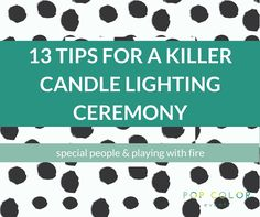 13 Tips for a Killer Candle Lighting Ceremony | Pop Color Events | Adding a Pop of Color to Bar & Bat Mitzvahs in DC, MD &VA