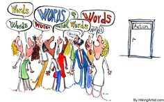 Words versus action. By Frits Ahlefeldt. #HikingArtist