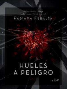 Hueles a peligro  Fabiana Peralta   Multiformato...