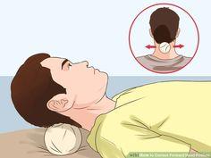 4 Ways to Correct Forward Head Posture - wikiHow