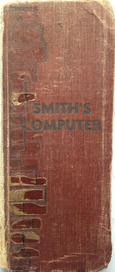 1937 SMITH'S COMPUTER CONVERTING BOOK FOR THE FARM DAIRY INDUSTRY