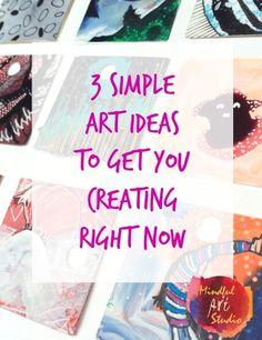 3 Simple Art Ideas to Break Creative Block