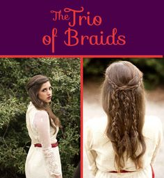 The Trio of Braids There's no tutorial for this, but you can achieve the same look by doing a small braid on the left side, two small braids on the right side, and weaving one of the rightside braids into the leftmost one. Then, loop the other right braid through the middle.