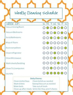 Chore chart for grown-ups. Seriousy, if I had to vaccum the livingroom and bedrooms 3 times a week, I'd kill myself.  A clean house is a sign of someone not having enough fun in life!