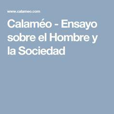 Calaméo - Ensayo sobre el Hombre y la Sociedad