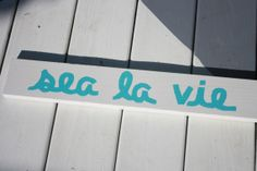 Sea La Vie White Sign by SaltyKisses3 on Etsy, $20.00