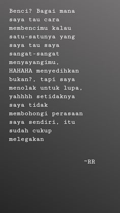 Best Ideas For Quotes Indonesia Friendzone Poem Quotes, Heart Quotes, Life Quotes, Quotes About Strength And Love, Cinta Quotes, Quotes Galau, Caption Quotes, Quotes Indonesia, Super Quotes