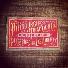 Pittsburgh Traction Co.  hand lettered New Ephemera by Keith Tatum.  #typehunter #vintage #vintagetypography