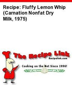 Recipe: Fluffy Lemon Whip (Carnation Nonfat Dry Milk, 1975) - Recipelink.com