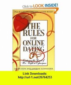The Rules for Online Dating Capturing the Heart of Mr. Right in Cyberspace (9780743451475) Ellen Fein, Sherrie Schneider , ISBN-10: 0743451473  , ISBN-13: 978-0743451475 ,  , tutorials , pdf , ebook , torrent , downloads , rapidshare , filesonic , hotfile , megaupload , fileserve
