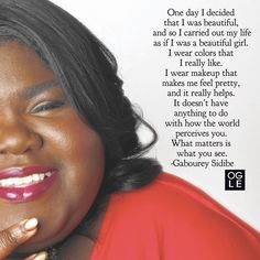 Some sound advice from a beautiful woman to all beautiful women.