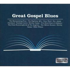 Platinum Gospel: Great Gospel Blues