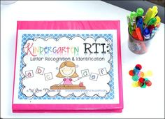 Kindergarten RTI: Letter Identification & Recognition - The Inspired Apple