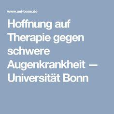 Hoffnung auf Therapie gegen schwere Augenkrankheit — Universität Bonn