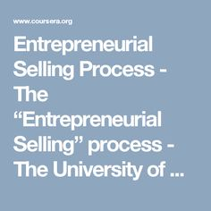 "Entrepreneurial Selling Process - The ""Entrepreneurial Selling"" process - The University of Chicago 