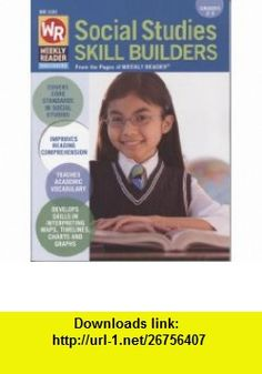 Social Studies Skill Builders Grades 2-3 Weekly Reader WR 100 (9780837483801) Thea Feldman , ISBN-10: 0837483808  , ISBN-13: 978-0837483801 ,  , tutorials , pdf , ebook , torrent , downloads , rapidshare , filesonic , hotfile , megaupload , fileserve