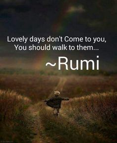 Explore inspirational, rare and mystical Rumi quotes. Here are the 100 greatest Rumi quotations on love, transformation, existence and the universe. Spiritual Quotes, Wisdom Quotes, Words Quotes, Positive Quotes, Motivational Quotes, Life Quotes, Inspirational Quotes, Sayings, Positive Good Morning Quotes