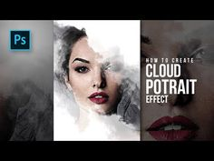 How to Create a Photo Manipulation Cloud Potrait effect in Photoshop - Photoshop Tutorials - YouTube