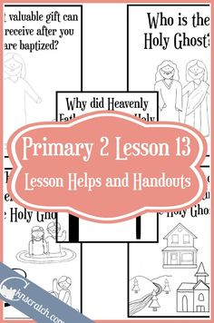 ... for LDS Primary 2 Lesson 13: The Gift of the Holy Ghost can help me