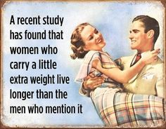 Details about Women Live Longer TIN SIGN funny metal quote poster retro bar wall decor DS Made in USA. High quality signs manufactured with folded [. Haha Funny, Funny Jokes, Hilarious, Funny Stuff, Funny Golf, Mom Jokes, Cool Stuff, Retro Humor, Vintage Humor
