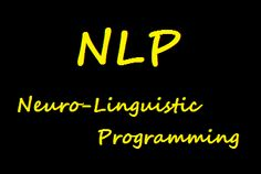 The Four Pillars Of NLP (Neuro Linguistic Programming): Outcomes, Sensory Acuity, Behavioural Flexibility & Rapport