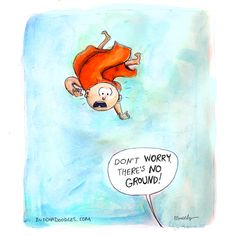 Buddha Doodles - Don't worry, there's no ground. Buddhist Wisdom, Buddhist Quotes, Tiny Buddha, Little Buddha, Buddah Doodles, When Things Fall Apart, Buddha Thoughts, Zen Quotes, Zen Sayings