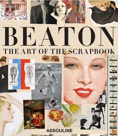 Cecil Beaton The Art of the Scrapbook Assouline David Downton, Jean Loup Sieff, Cecil Beaton, Assouline, Thing 1, Branding, Fashion Books, Love Book, Scrapbooks