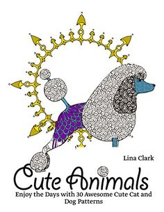 #eBook: Cute Animals: Enjoy The Days With 30 Awesome Cute Cat And Dog Patterns https://www.amazon.com/Cute-Animals-Awesome-Patterns-animals-ebook/dp/B01LYI553Z%3FSubscriptionId%3DAKIAI72JTXNWG65ZO7SQ%26tag%3Dzdn-20%26linkCode%3Dxm2%26camp%3D2025%26creative%3D165953%26creativeASIN%3DB01LYI553Z (via @zedign)