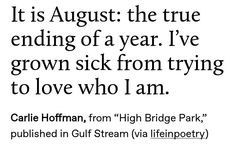 """Carlie Hoffman, from """"High Bridge Park,"""" published in Gulf Stream (via lifeinpoetry) Writing Quotes, Poem Quotes, Words Quotes, Sayings, Pretty Words, Beautiful Words, Some Words, Word Porn, Favorite Quotes"""