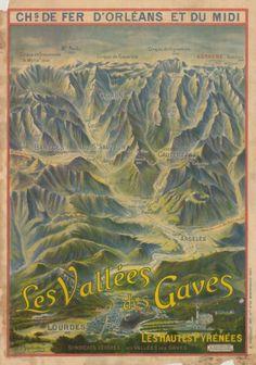 chemins de fer d'orléans et du midi - Les vallées des Gaves -  Lourdes - Argelès - Pyrénées - illustration de Schellenberg - France -