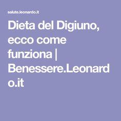 Dieta del Digiuno, ecco come funziona | Benessere.Leonardo.it