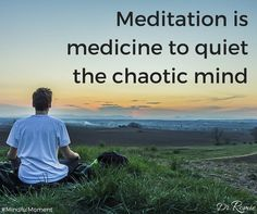 "Love this, yes! 🙏 #MeditationIsMyMedicine | Dr. Romie Mushtaq MD on Twitter: ""Meditation is medicine to quiet the chaotic mind. #Mindfulness #Meditate #Meditation https://t.co/LM0g8LyfoM"""
