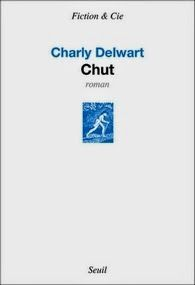 Chut, Charly Delwart ~ Le Bouquinovore