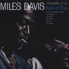 Kind Of Blue ~ Miles Davis, http://www.amazon.co.uk/dp/B001O1ADFQ/ref=cm_sw_r_pi_dp_GAs0sb1CK83NA