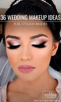 36 Wedding Make Up Ideas For Stylish Brides We've created collection of wedding makeup. There are ideas for unique make up elegant make up that will be appropriate for different eyes' colours. See more: www.weddingforwar... #wedding #bride #weddingmakeup #Weddingbridesmakeuptips