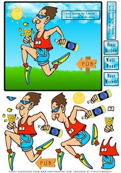 """Male runner with a bottle of beer and glass, text on card reads """"I tried running but I couldn't keep the ice in the glass"""" other text tiles read Happy Birthday, Well Done and Best Wishes. Lots of layers for decoupage."""