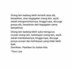 42 Ideas Quotes Indonesia Cinta So True Quotes Sahabat, Fake Quotes, Fake Friend Quotes, People Quotes, Mood Quotes, Daily Quotes, Qoutes, Muslim Quotes, Islamic Quotes