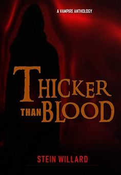 [Free Read] Thicker than Blood: A Vampire Anthology Author Stein Willard and JL F, Got Books, Books To Read, Sali Hughes, Tove Jansson, What To Read, Book Photography, Free Reading, Nonfiction Books, Bibliophile
