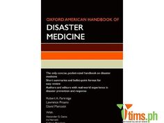 Books & Publications - Oxford American Handbook of Disaster Medicine Robert A. Partridge Disasters are difficult to manage for many reasons: th..., Marikina - Metro Manila - Philippines